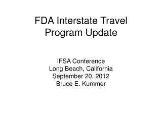 FDA Interstate Travel  Program Update