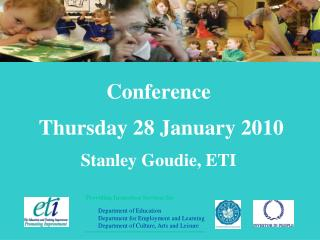 Conference  Thursday 28 January 2010 Stanley Goudie, ETI