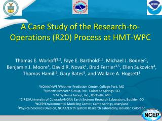 A Case Study of the Research-to-Operations (R20) Process at HMT-WPC