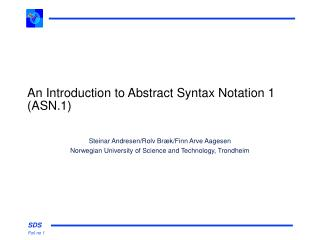 An Introduction to Abstract Syntax Notation 1 (ASN.1)