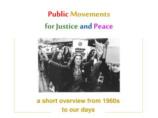 Public Movements for  J ustice and Peace