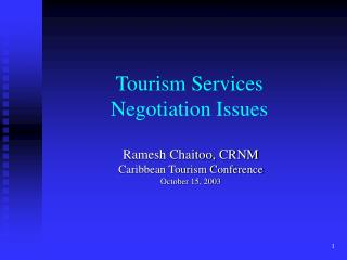Tourism Services  Negotiation Issues