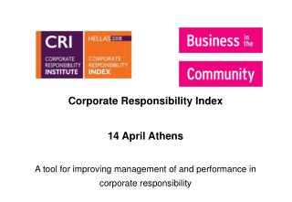 Corporate Responsibility Index  14 April Athens