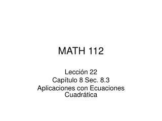 MATH 112
