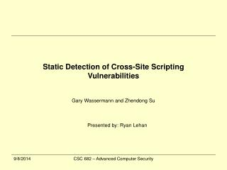 Static Detection of Cross-Site Scripting Vulnerabilities