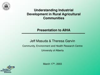 Understanding Industrial Development in Rural Agricultural Communities Presentation to AIHA