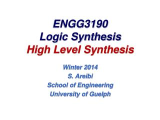 ENGG3190 Logic Synthesis High Level Synthesis