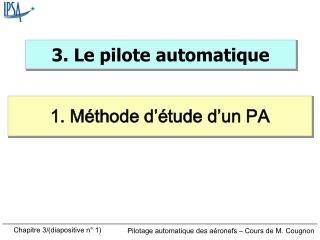 3. Le pilote automatique