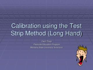 Calibration using the Test Strip Method (Long Hand)