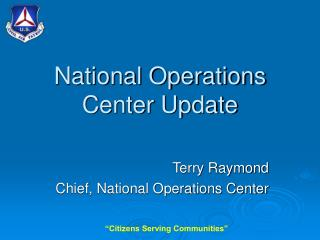 National Operations Center Update