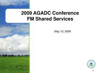 2009 AGADC Conference FM Shared Services