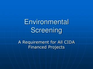 Environmental Screening