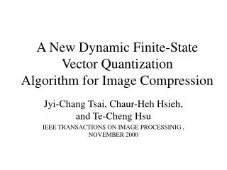 A New Dynamic Finite-State Vector Quantization Algorithm for Image Compression