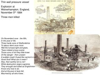 Thin wall pressure vessel  Explosion at Wolverhampton, England, November 5 th  1884