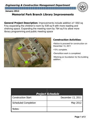 Construction Activities: Notice to proceed for construction on December 13, 2011 15%  complete .