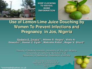 Use of Lemon/Lime Juice Douching by  Women To Prevent Infections and Pregnancy  in Jos, Nigeria