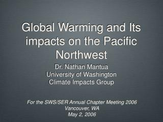 Global Warming and Its impacts on the Pacific Northwest