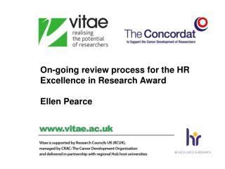 On-going review process for the HR Excellence in Research Award Ellen Pearce