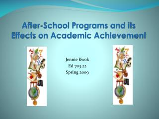 After-School Programs and its  Effects on Academic Achievement