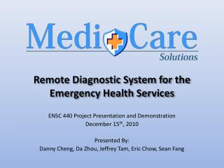 Remote Diagnostic System for the Emergency Health Services