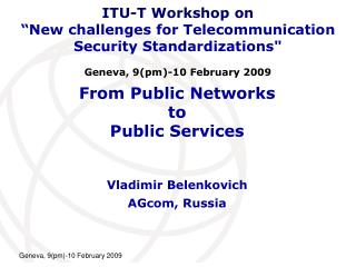 From Public Networks  to Public Services