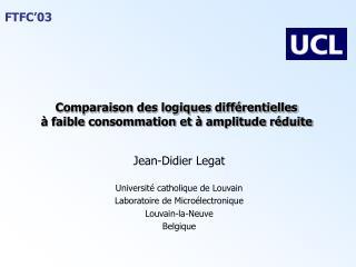 Comparaison des logiques différentielles  à faible consommation et à amplitude réduite