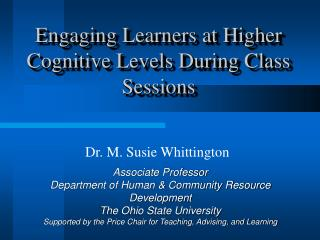 Engaging Learners at Higher Cognitive Levels During Class Sessions