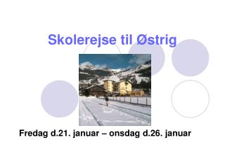 Skolerejse til Østrig