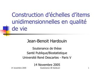 Construction d  chelles d items unidimensionnelles en qualit  de vie