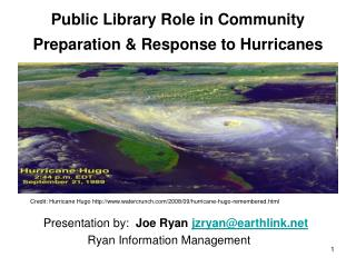 Public Library Role in Community Preparation & Response to Hurricanes
