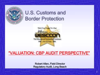 Robert Allen, Field Director Regulatory Audit, Long Beach