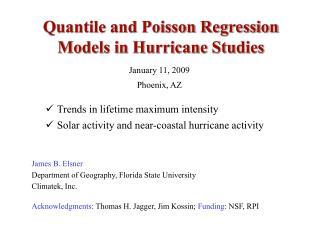 Quantile and Poisson Regression Models in Hurricane Studies