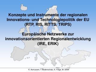Konzepte und Instrumente der regionalen Innovations- und Technologiepolitik der EU