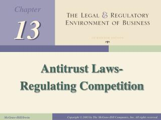 Antitrust Laws- Regulating Competition