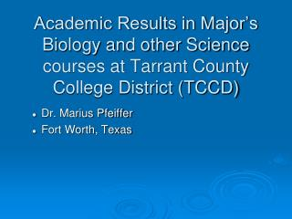 Dr. Marius Pfeiffer Fort Worth, Texas