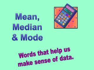 Words that help us make sense of data.