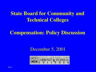 State Board for Community and Technical Colleges Compensation: Policy Discussion