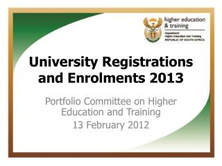 University Registrations and Enrolments 2013