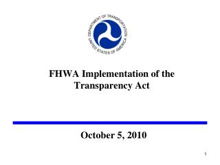 FHWA Implementation of the  Transparency Act