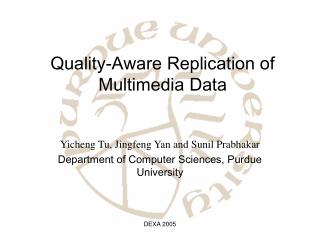 Quality-Aware Replication of Multimedia Data