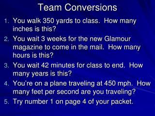 Team Conversions