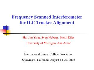 Frequency Scanned Interferometer for ILC Tracker Alignment