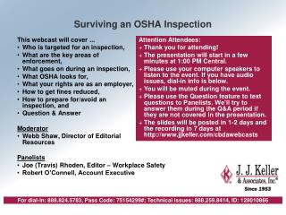This webcast will cover ... Who is targeted for an inspection, What are the key areas of  enforcement, What goes on duri