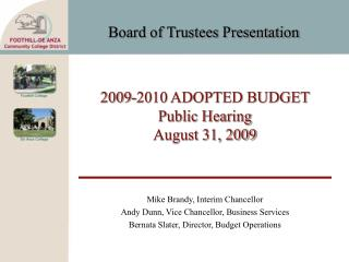 2009-2010 ADOPTED BUDGET Public Hearing August 31, 2009