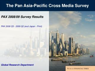 The Pan Asia-Pacific Cross Media Survey
