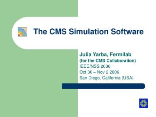 The CMS Simulation Software