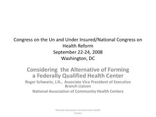 Considering  the Alternative of Forming a Federally Qualified Health Center