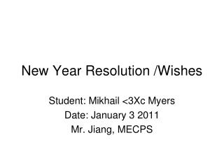 New Year Resolution /Wishes