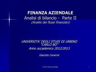 FINANZA AZIENDALE Analisi di bilancio -  Parte II (Analisi dei flussi finanziari)