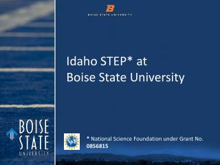 Idaho STEP * at  Boise State University